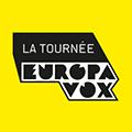 LA TOURNEE EUROPAVOX